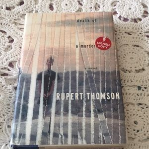 Signed Copy Death of a Murderer By Rupert Thomson